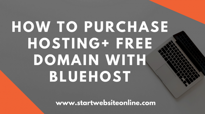 How to Purchase a Domain Name and Hosting With Bluehost